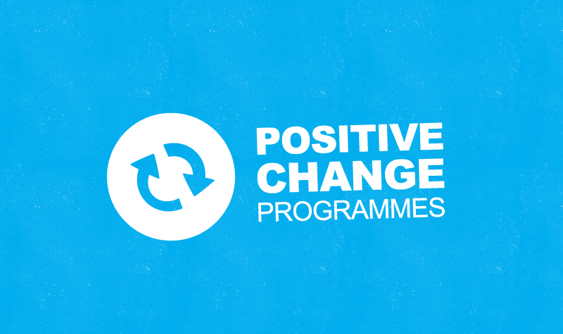 Positive Change Programmes